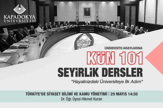 kun 101 seyirlik dersler turkiye de siyaset bilimi ve kamu yonetimi kapadokya universitesi