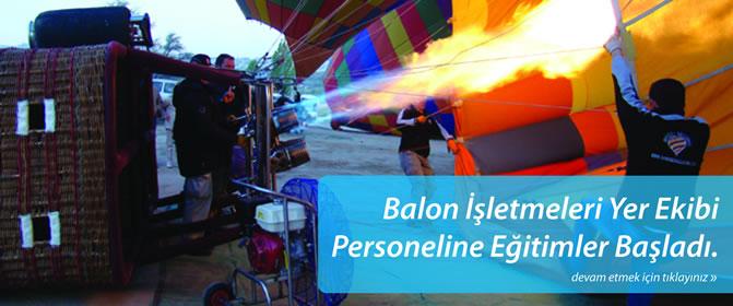 Balon İşletmeleri Yer Ekibi Personeline Eğitimler Başladı.