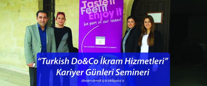 """""""Turkish Do&Co İkram Hizmetleri"""" Kariyer Günleri Semineri"""