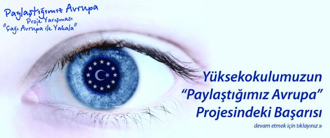 """Yüksekokulumuzun """"Paylaştığımız Avrupa"""" Projesindeki Başarısı"""